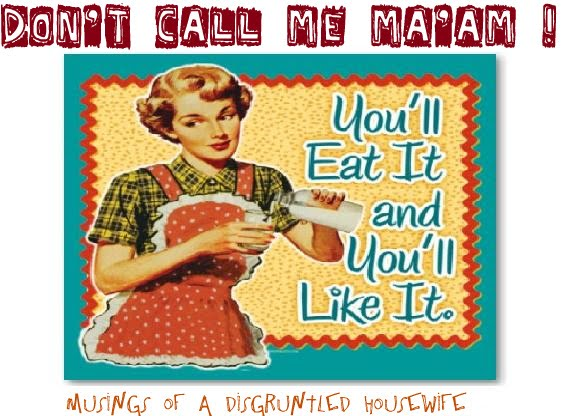 Don't Call Me Ma'am!