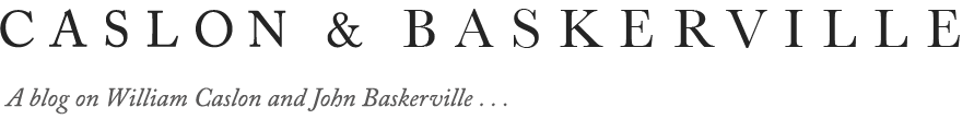 Caslon and Baskerville