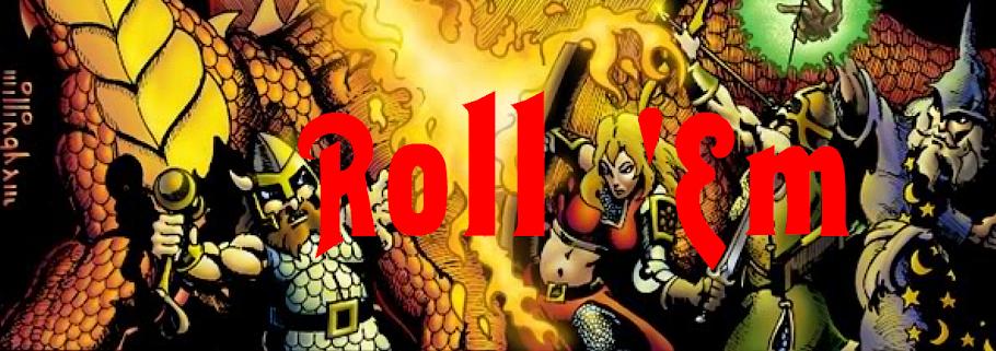 Roll 'Em