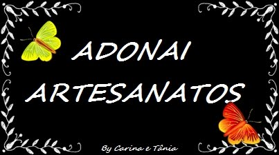 """ADONAI ARTESANATOS"""