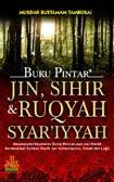 BUKU PINTAR JIN, SIHIR & RUQYAH SYAR'IYYAH