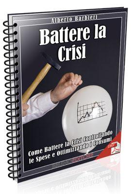 Battere la Crisi - Alberto Barbieri
