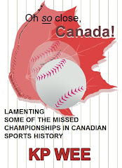 Lamenting Canada&#39;s Missed Championships!