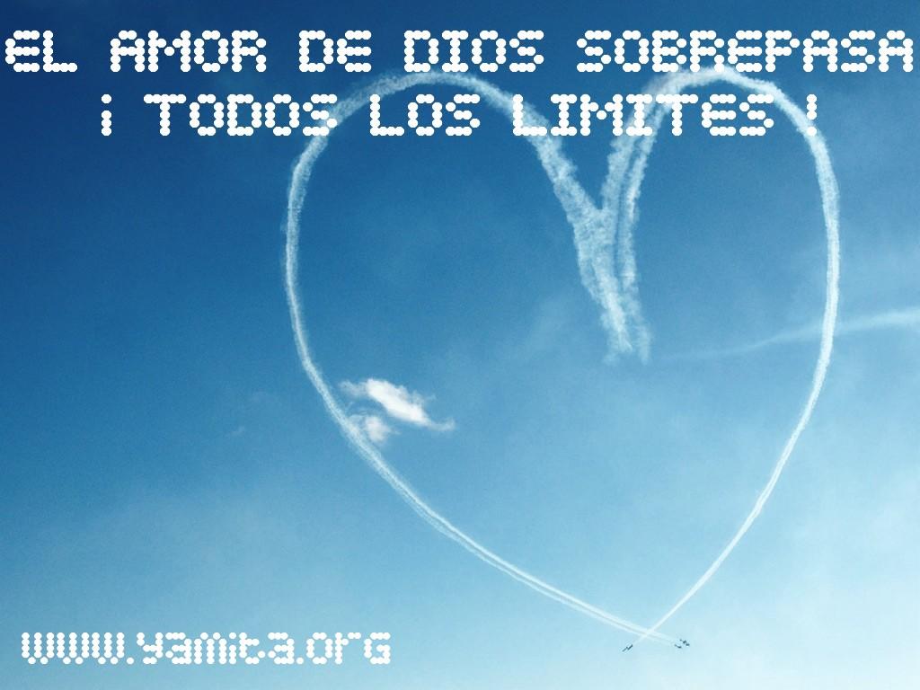 http://4.bp.blogspot.com/_mox51A7lXhU/TUnxUOSoNqI/AAAAAAAAEPU/A9SxOFKbxJ8/s1600/El+amor+de+Dios+sobrepasa+todos+los+l%25C3%25ADmites.jpg