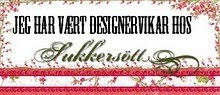 DESIGNERVIKAR HOS SUKKERSTT