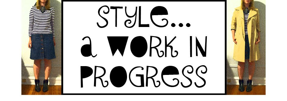 Style...A Work In Progress