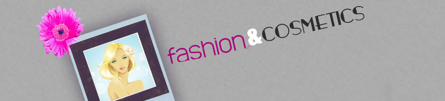 Fashion & Cosmetics