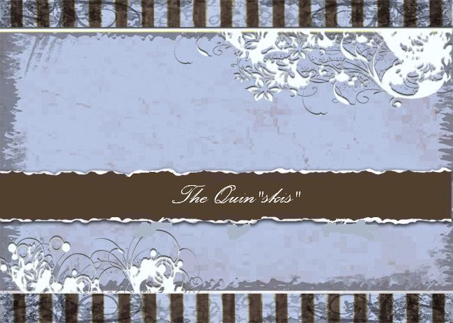 """The Quin""""ski""""'s"""