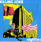 Killing Joke's 'Eighties' single cover