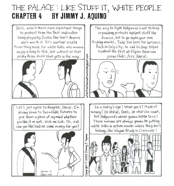 The Palace: Like Stuff It, White People, Chapter 4 by Jimmy J. Aquino