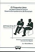 El pequeño libro de administración para el sistema Comprehensivo de Rorschach