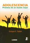 Adolescencia. Promesas de un mundo mejor