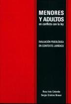Menores y adultos en conflictos con la ley. Evaluación psicológica en el contexto juridico