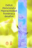 Deficit Atencional e hiperactividad: fronteras y desafios