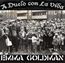 EMMA GOLDMAN - A DUELO CON LA VIDA