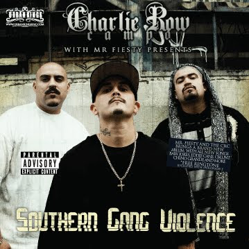 Charlie Row Campo-Southern Gang Violence. Posted by Ese Trippy