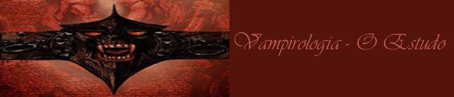 Vampirologia - O Estudo