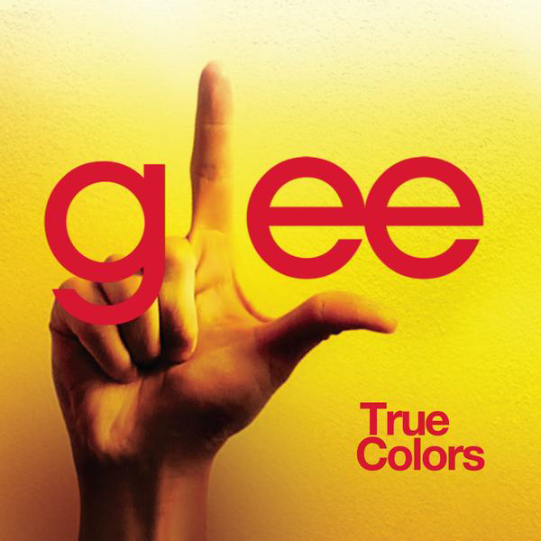 Glee Cast - True Colors (Glee Cast Version) (Official Single Cover)