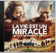 Emir Kusturica - La Vie Est Un Miracle [2004]