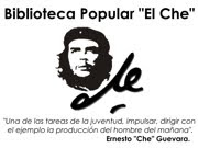 "Biblioteca Popular ""El Che"""