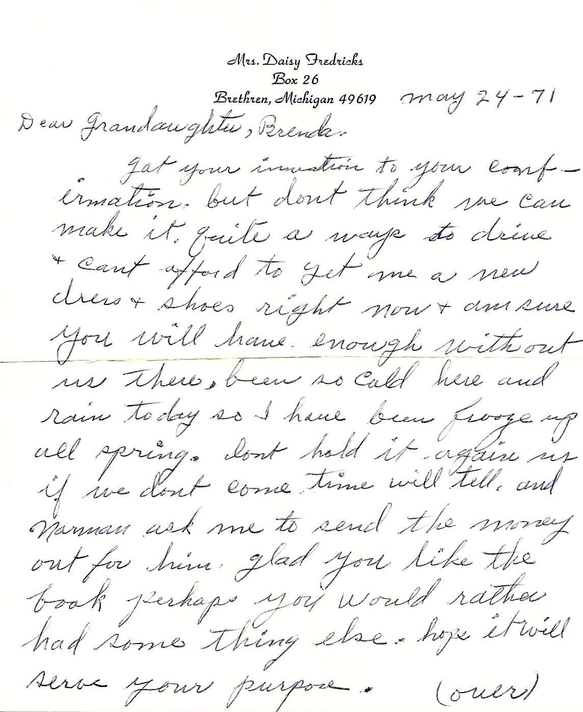 my grandmother wrote me this letter for my confirmation in 1971 i think it is a good representation of who she was she grew up with very humble beginnings