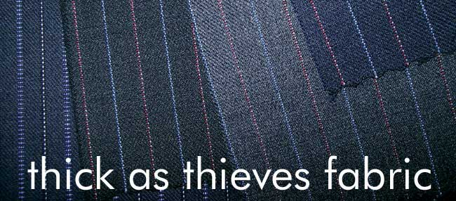 Thick as Thieves Fabric