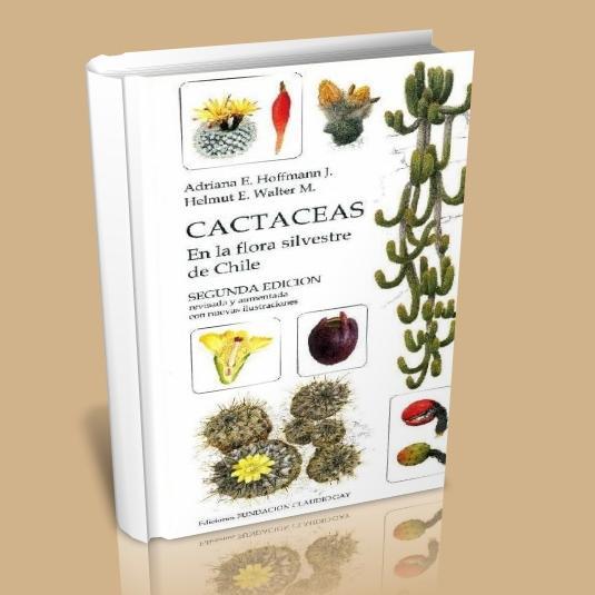 cactaceas en la flora silvestre de chile 2da edici n