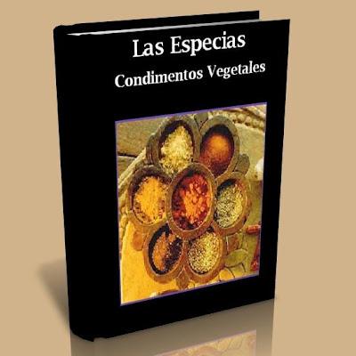 Las especias. Condimentos vegetales [PDF | Español | 3.04 MB]