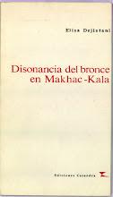 Disonancia del bronce en Makhac-Kala - Premio Fundación argentina para la poesía