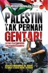 PALESTIN TIDAK PERNAH GENTAR