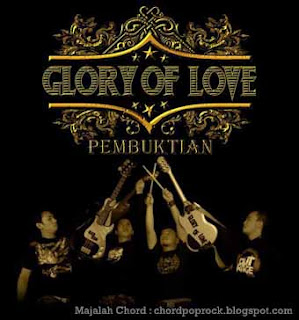 Foto Glory of Love dari Chord dan Lirik Glory of Love Maafkan ( bunda )