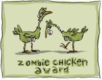 Zombie Chicken award