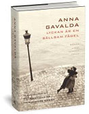 Boktips 2: Anna Gavalda: Lyckan ær en sællsam fågel