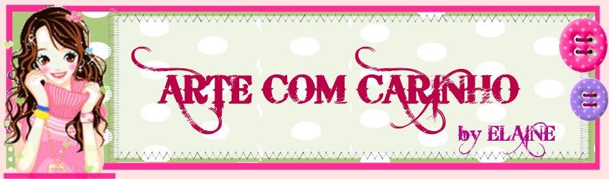 ARTE COM CARINHO