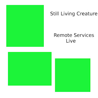 Still Living Creature - Remote Services Live (2009)