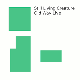Still Living Creature - Old Way Live (2010)