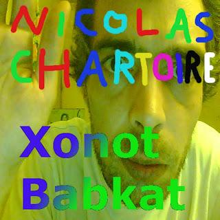 Nicolas Chartoire - Xonot Babkat (2010)