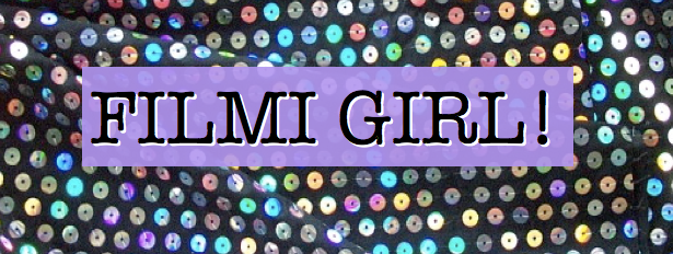 Filmi Girl!