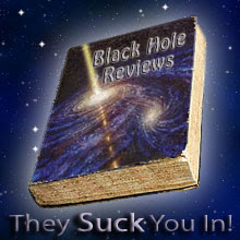 Black Hole Reviews