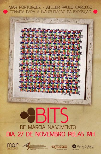 """Mar Portuguez - Atelier Paulo Cardoso -  """"BITS"""" até 19 Dezembro"""