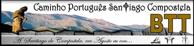 BTTHAL - Caminho Português Santiago Compostela