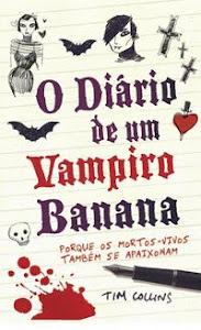 Livro da Semana - Diário de um Vampiro Banana