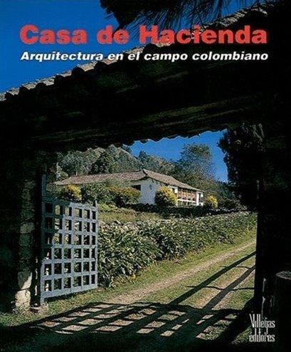 Tapa del libro Casa de Hacienda en Colombia