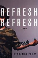 Refresh Refresh by Benjamin Percy
