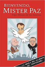 Bienvenido, Mister Paz. La novela.