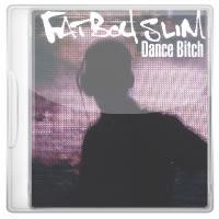 Fatboy Slim – Dance Bitch (2009)
