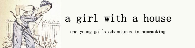 A Girl With A House