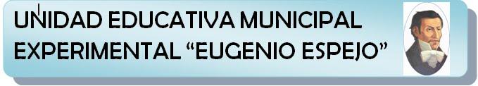 UNIDAD EDUCATIVA MUNICIPAL EUGENIO ESPEJO