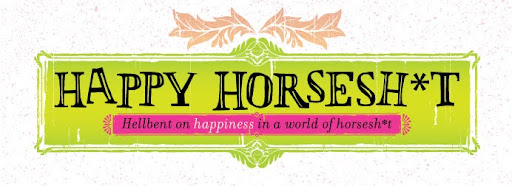 Happy Horsesh*t
