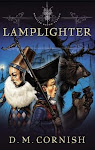 Lamplighter: Monster Blood Tattoo: Book 2 by D. M. Cornish